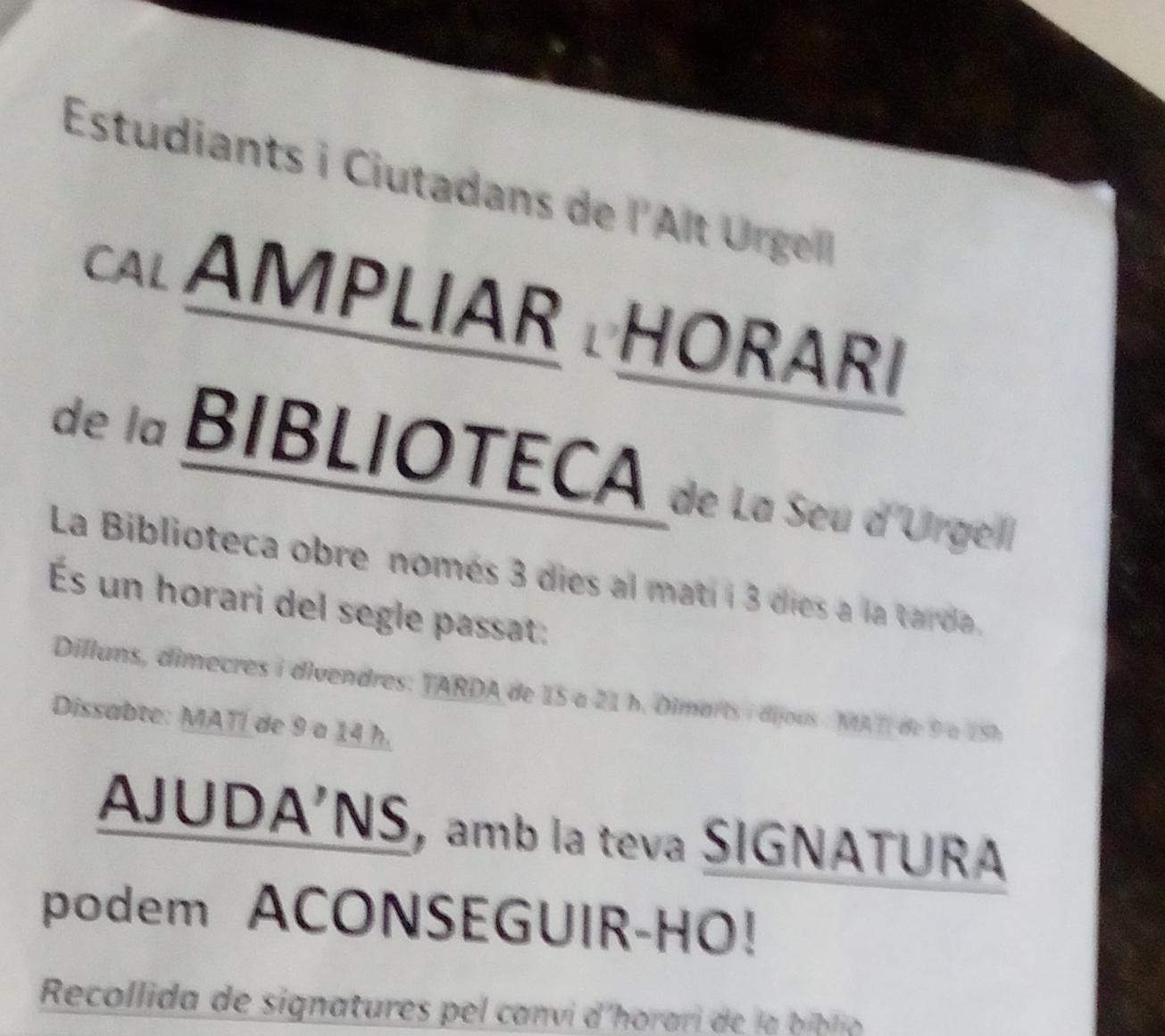 Signatures per ampliar l'horari de la biblioteca davant la inacció de l'ajuntament de la Seu